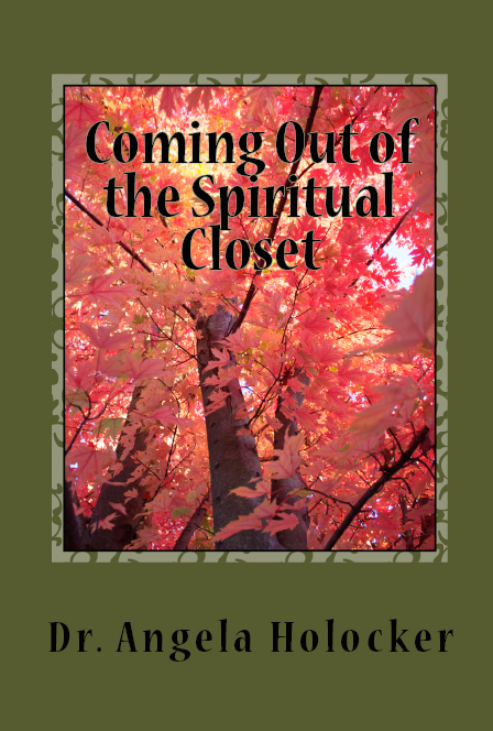 Coming out of the Spiritual Closet